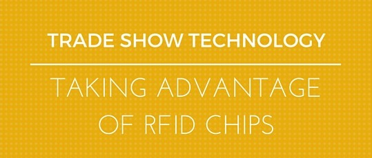 Trade Show Technology - RFID Chips