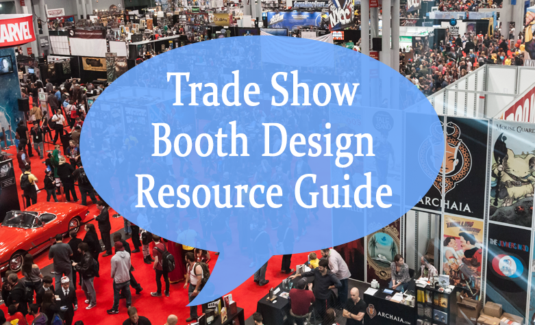 Trade Show Booth Design Resource Guide