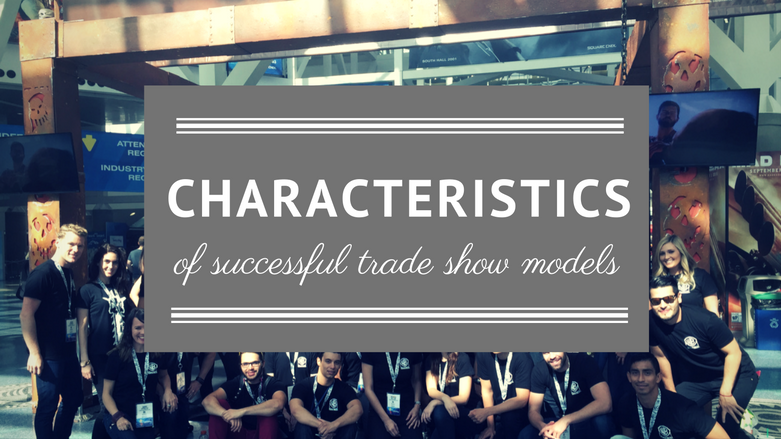 characterisctics of sucesful trade show models