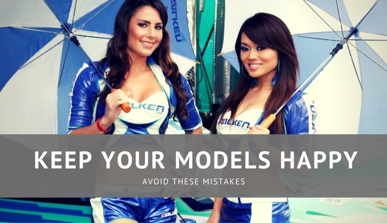 Keep your promotional models happy