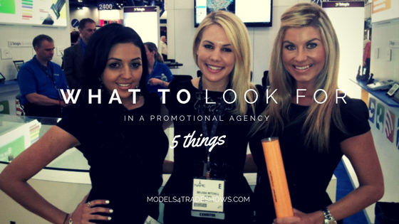 things to look for in a promotional agency