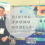 How to prepare your promotional models for an event
